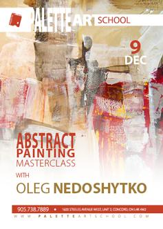 Dec 9, 2017</br>Abstract Painting Masterclass with Oleg Nedoshytko