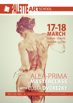 March 17 & 18, 2018</br><b>Alla Prima Masterclass with Costa Dvorezky.</b>