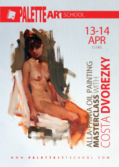 Alla Prima Oil-Painting <b>MASTERCLASS</b><br>with COSTA DVOREZKY