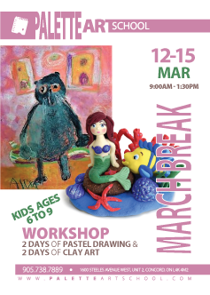 March 12 to 15, 2018<br><b>March Break Workshop. KIDS AGES: 6 - 9</b><br>Pastel Drawing & Clay Art Sessions.