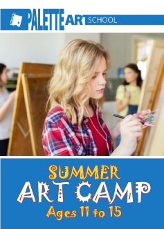 <b>Summer Art Camp. Ages 11 to 15</b><br>Half Day