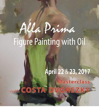 Alla Prima Masterclass with Costa Dvorezky